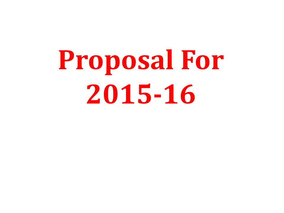 Proposal For 2015-16