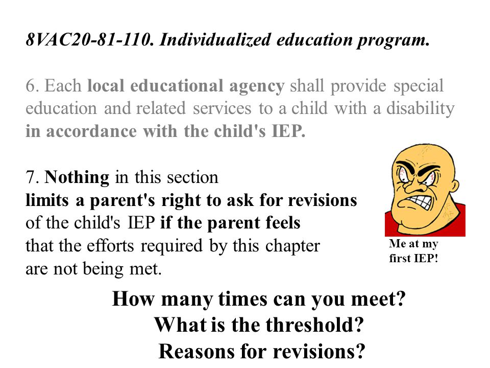 8VAC20-81-110. Individualized education program. 6. Each local educational agency shall provide special education and related services to a child with