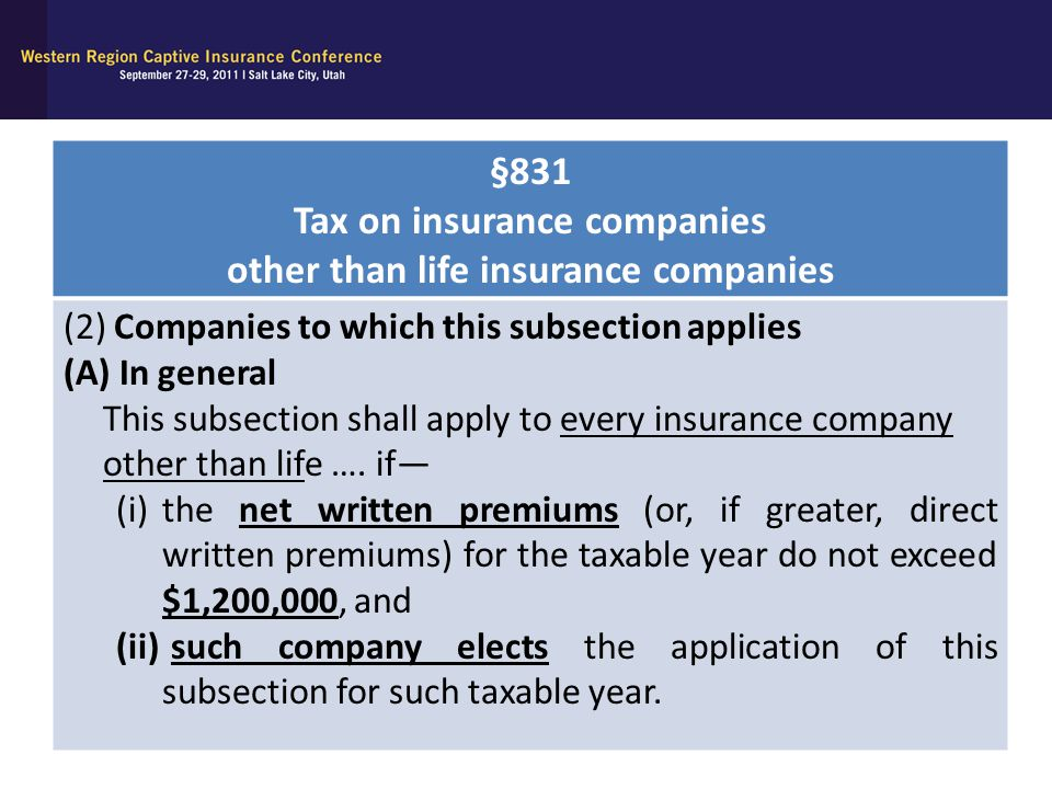 §831 Tax on insurance companies other than life insurance companies (2) Companies to which this subsection applies (A) In general This subsection shal