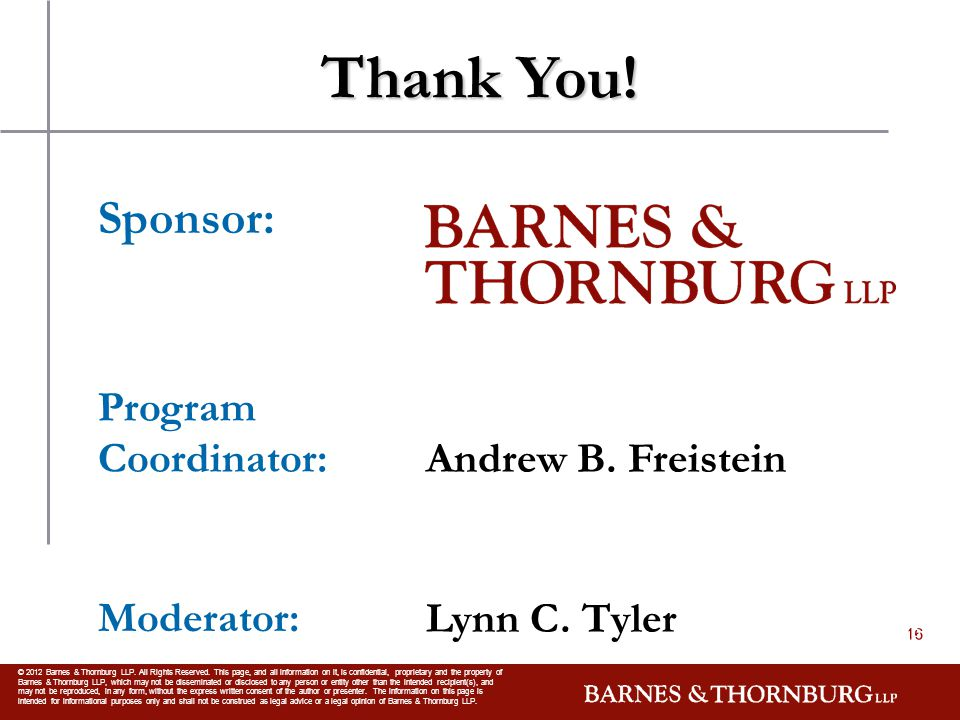 CONFIDENTIAL © 2012 Barnes & Thornburg LLP. All Rights Reserved.