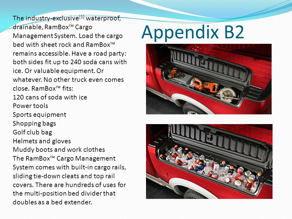 Appendix B2 The industry-exclusive [1] waterproof, drainable, RamBox™ Cargo Management System.
