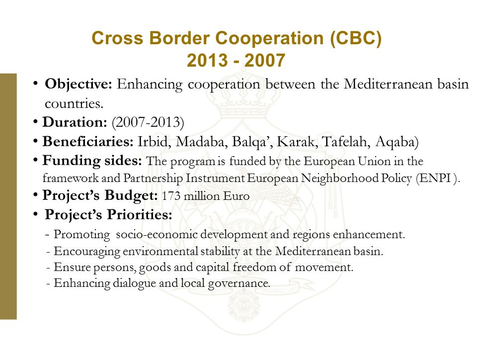 Objective: Enhancing cooperation between the Mediterranean basin countries.