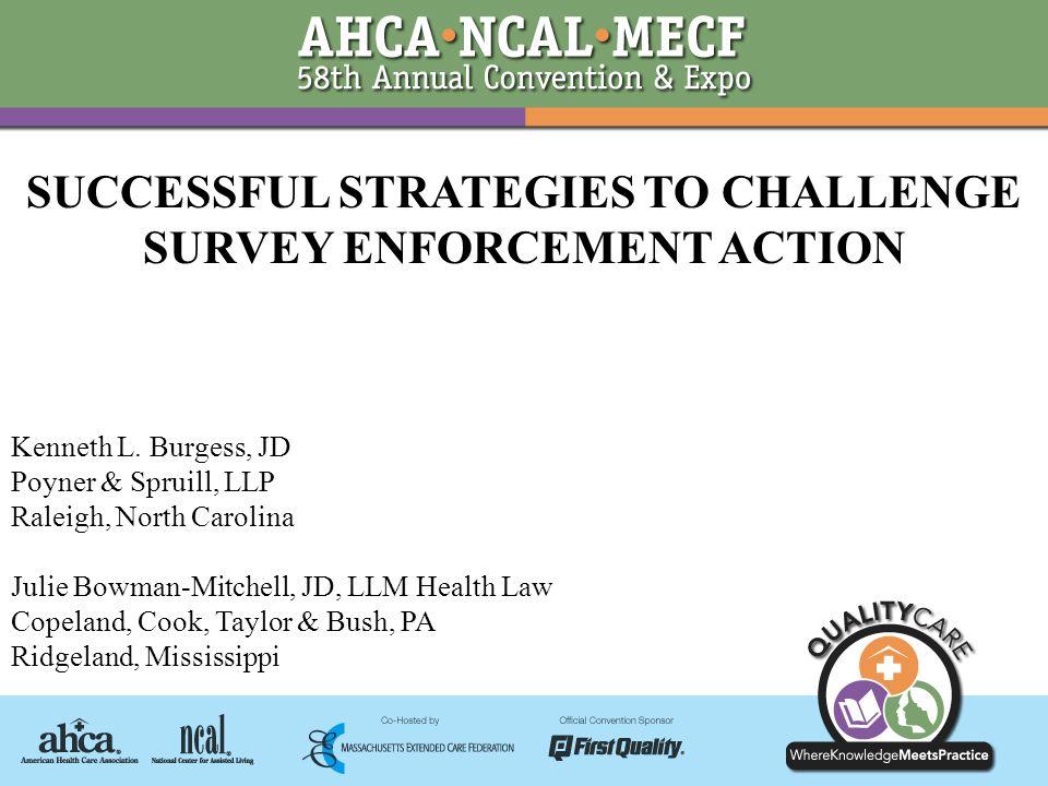 SUCCESSFUL STRATEGIES TO CHALLENGE SURVEY ENFORCEMENT ACTION Kenneth L.