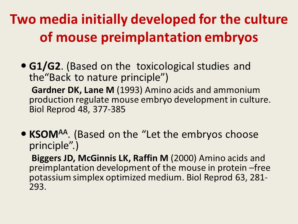 Two media initially developed for the culture of mouse preimplantation embryos G1/G2.