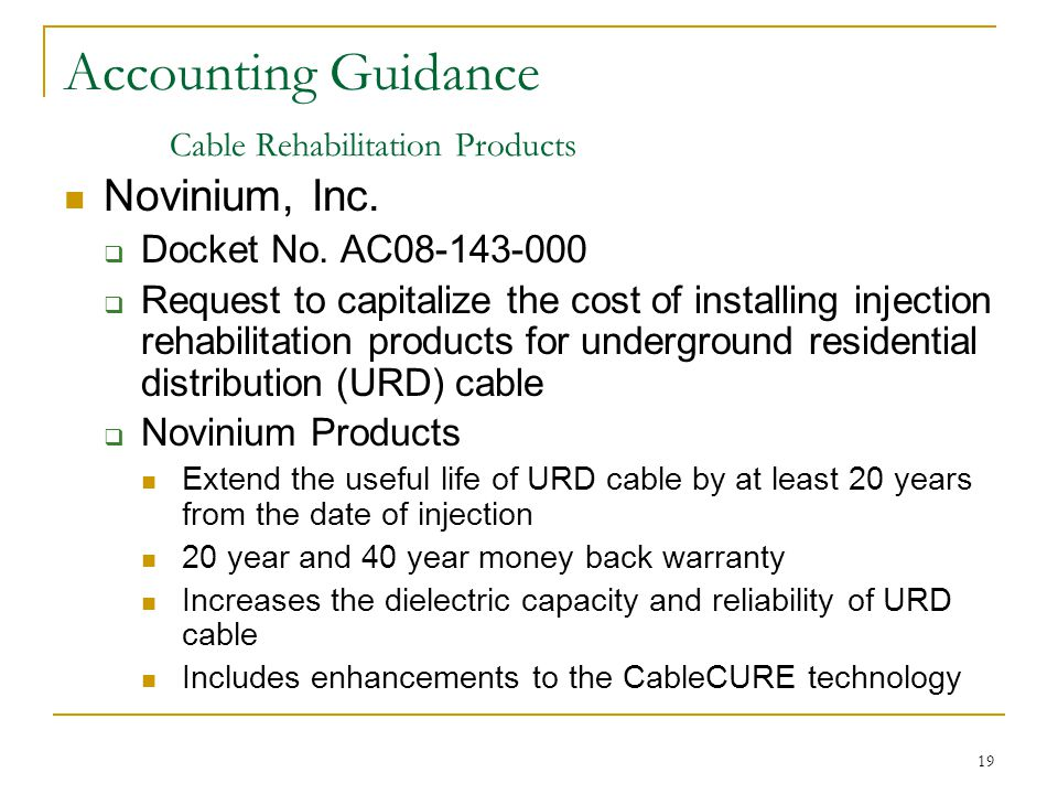 19 Accounting Guidance Cable Rehabilitation Products Novinium, Inc.