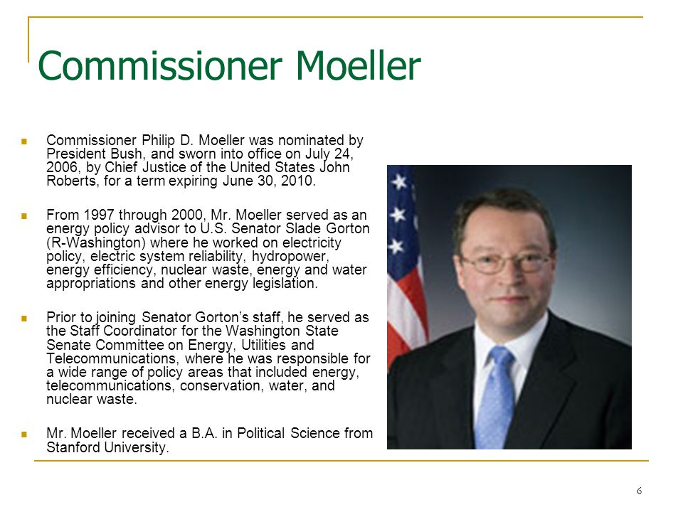 6 Commissioner Moeller Commissioner Philip D.