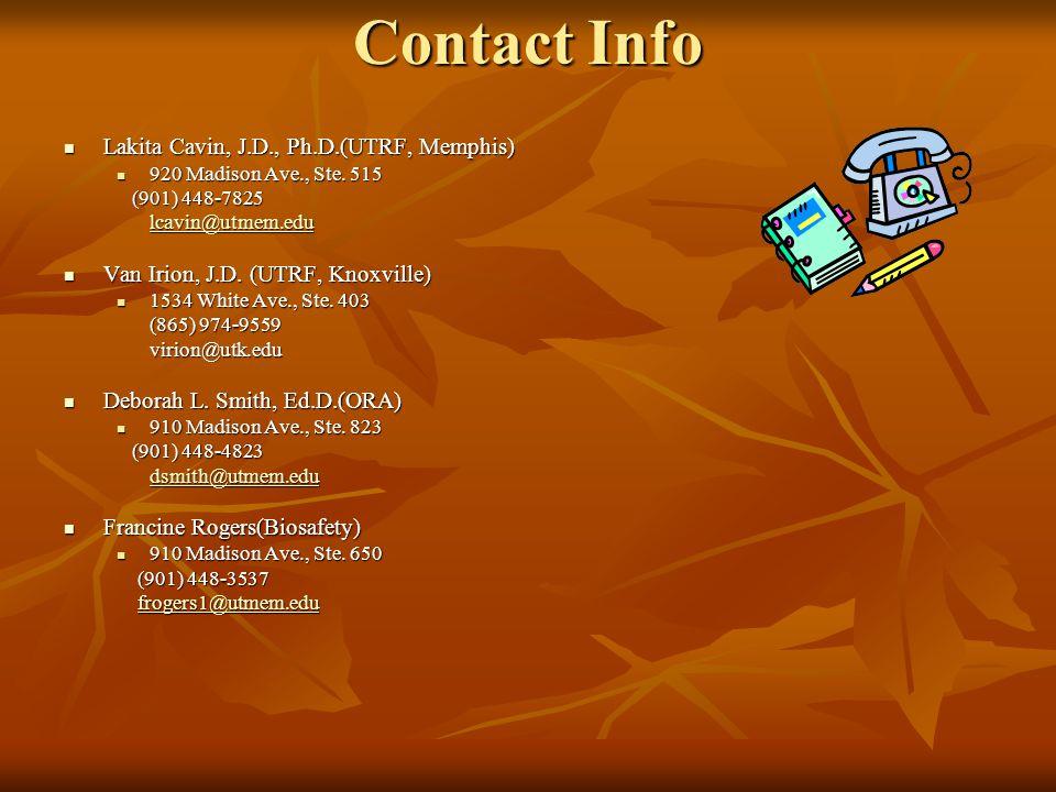 Contact Info Lakita Cavin, J.D., Ph.D.(UTRF, Memphis) Lakita Cavin, J.D., Ph.D.(UTRF, Memphis) 920 Madison Ave., Ste.