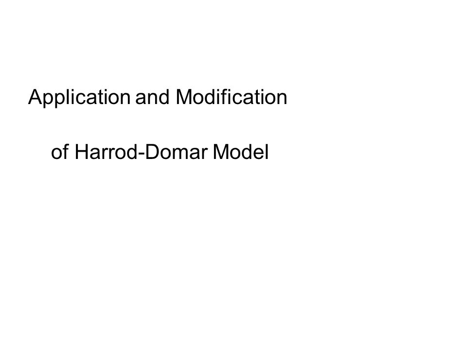 Application and Modification of Harrod-Domar Model