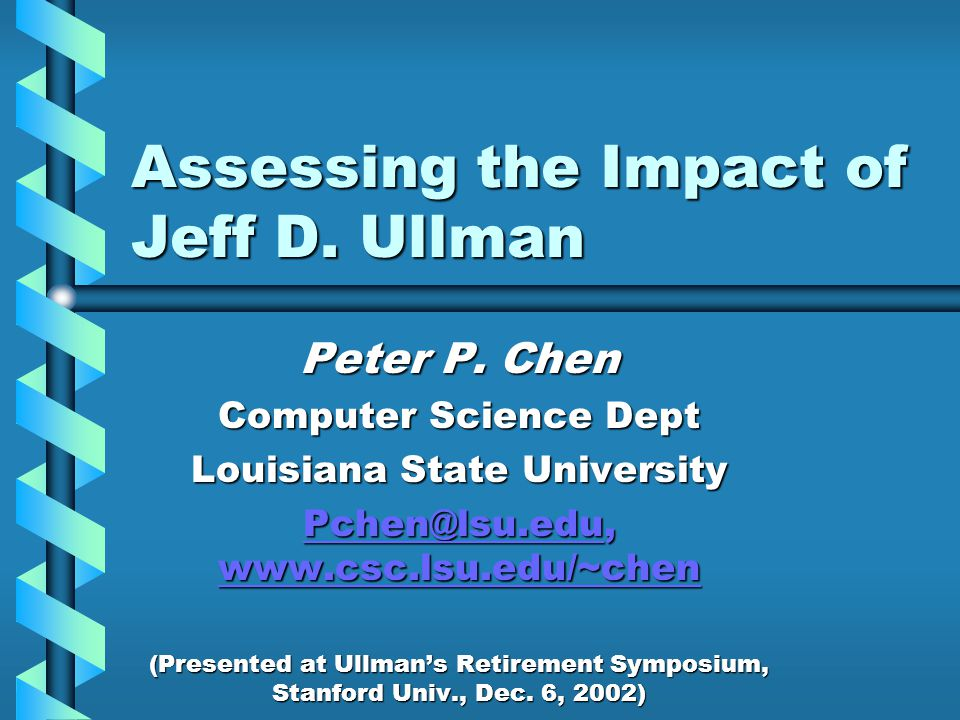 Assessing the Impact of Jeff D. Ullman Peter P.
