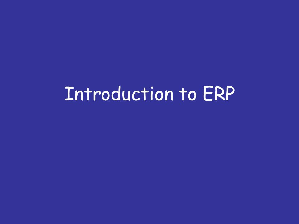 ERP system: Definition ERP is a set of integrated business applications, or modules which carry out common business functions such as general ledger, accounting, or order management