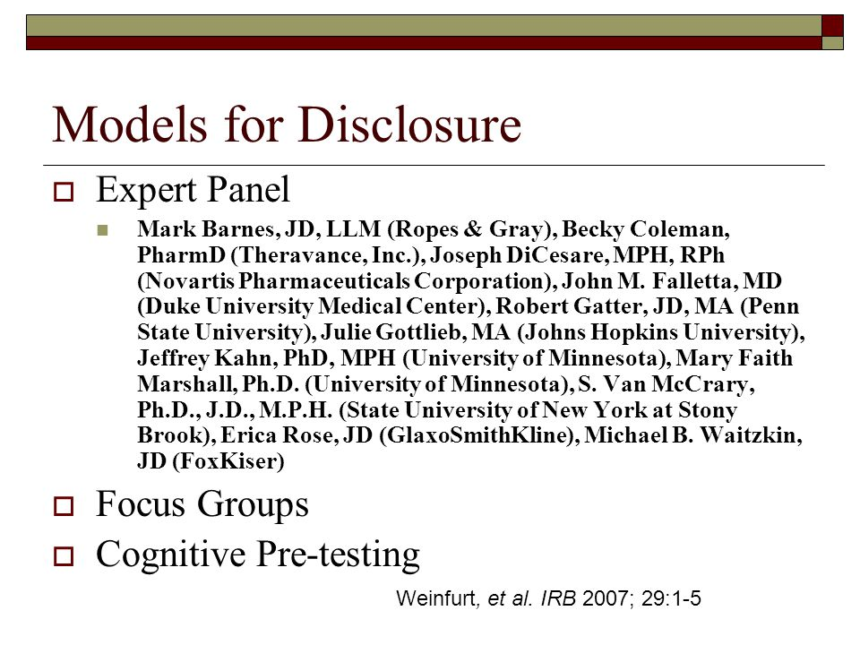 Models for Disclosure  Expert Panel Mark Barnes, JD, LLM (Ropes & Gray), Becky Coleman, PharmD (Theravance, Inc.), Joseph DiCesare, MPH, RPh (Novartis Pharmaceuticals Corporation), John M.