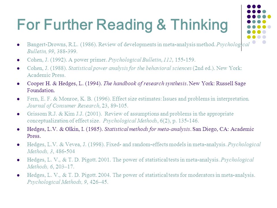 For Further Reading & Thinking Bangert-Drowns, R.L.