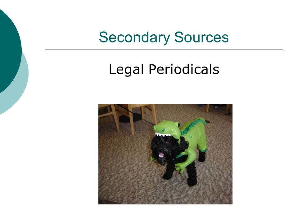 Secondary Sources Legal Periodicals