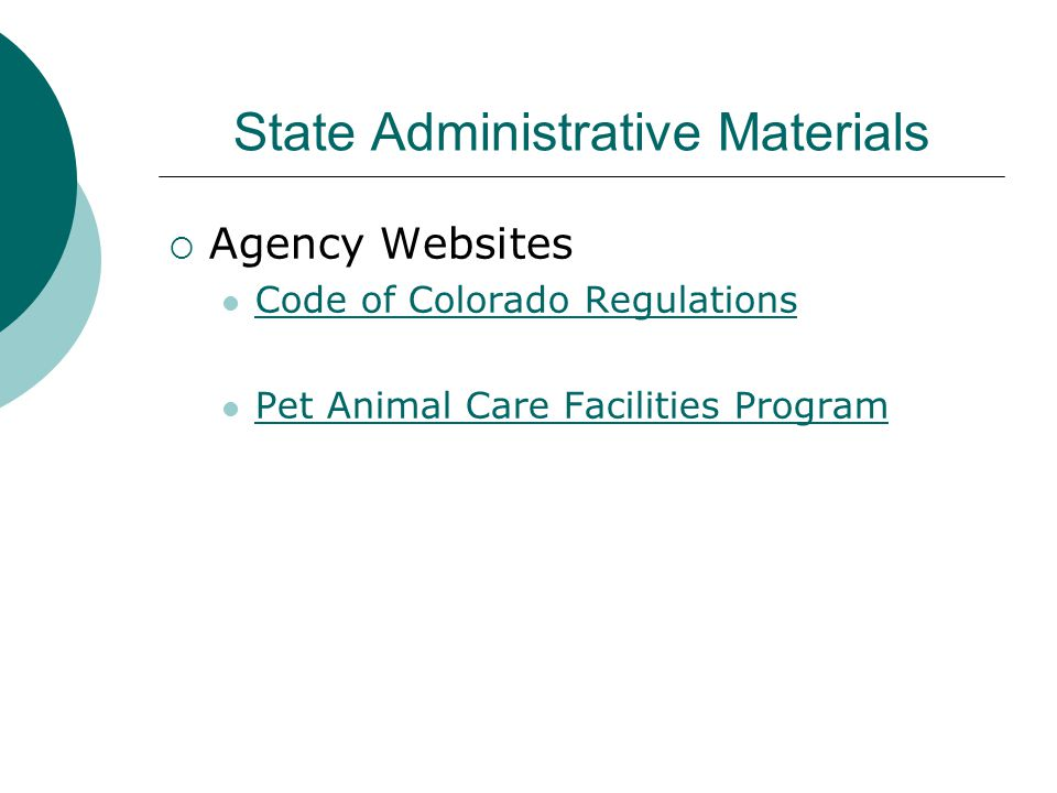 State Administrative Materials  Agency Websites Code of Colorado Regulations Pet Animal Care Facilities Program