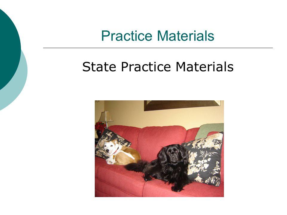 Practice Materials State Practice Materials