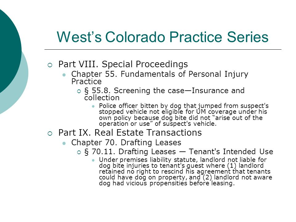West's Colorado Practice Series  Part VIII. Special Proceedings Chapter 55.