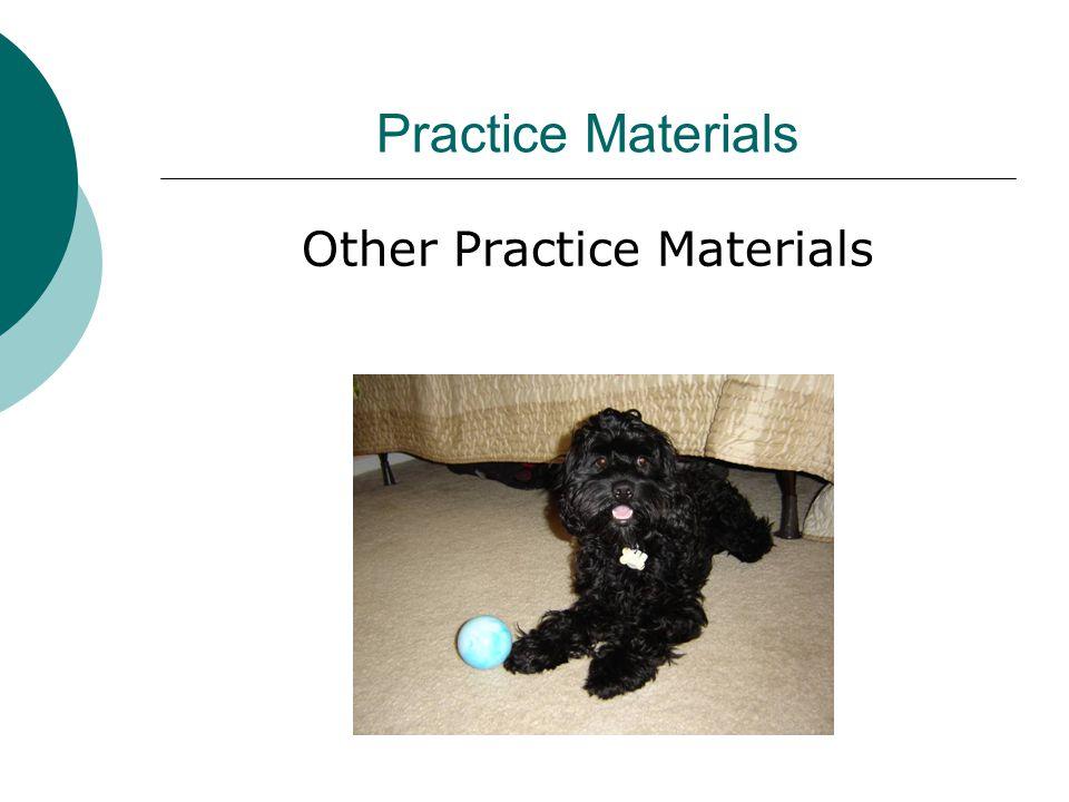Practice Materials Other Practice Materials