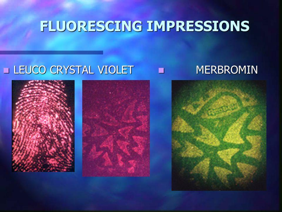 FLUORESCING IMPRESSIONS LEUCO CRYSTAL VIOLET LEUCO CRYSTAL VIOLET MERBROMIN