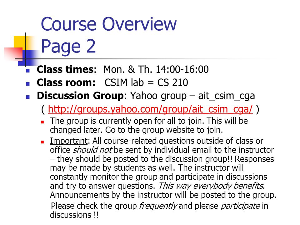 Course Overview Page 2 Class times: Mon. & Th.