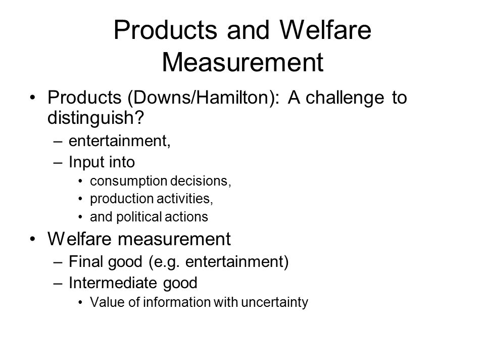 Distant, non-use/ passive use value Welfare: direct use is not a requirement to affect utility—various terms as above Shows up in many ways –Education, U.S.