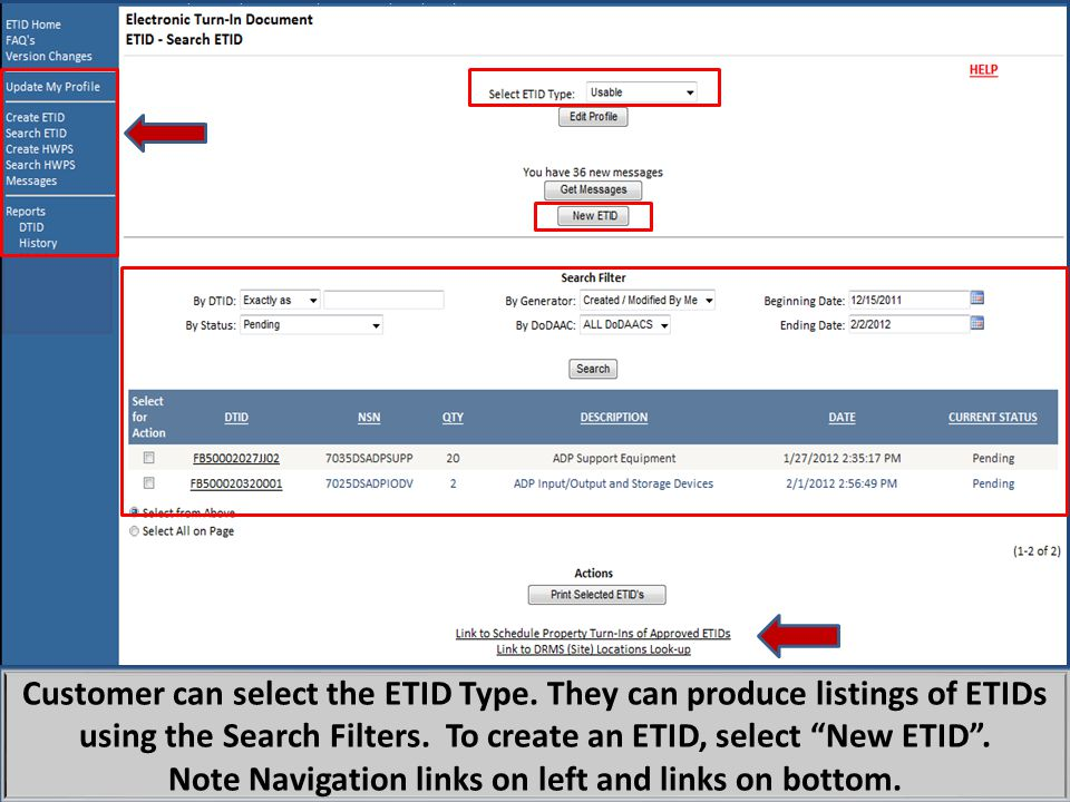 """Customer can select the ETID Type. They can produce listings of ETIDs using the Search Filters. To create an ETID, select """"New ETID"""". Note Navigation"""