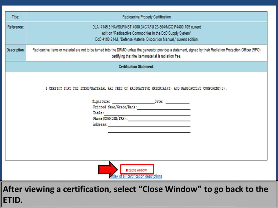 """After viewing a certification, select """"Close Window"""" to go back to the ETID."""