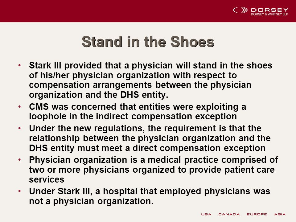 Stand in the Shoes Stark III provided that a physician will stand in the shoes of his/her physician organization with respect to compensation arrangements between the physician organization and the DHS entity.