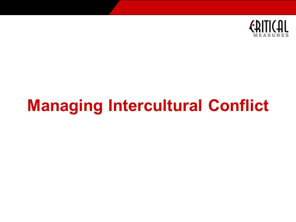 Managing Intercultural Conflict