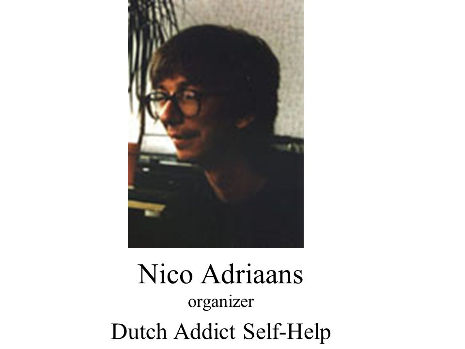 Nico Adriaans organizer Dutch Addict Self-Help