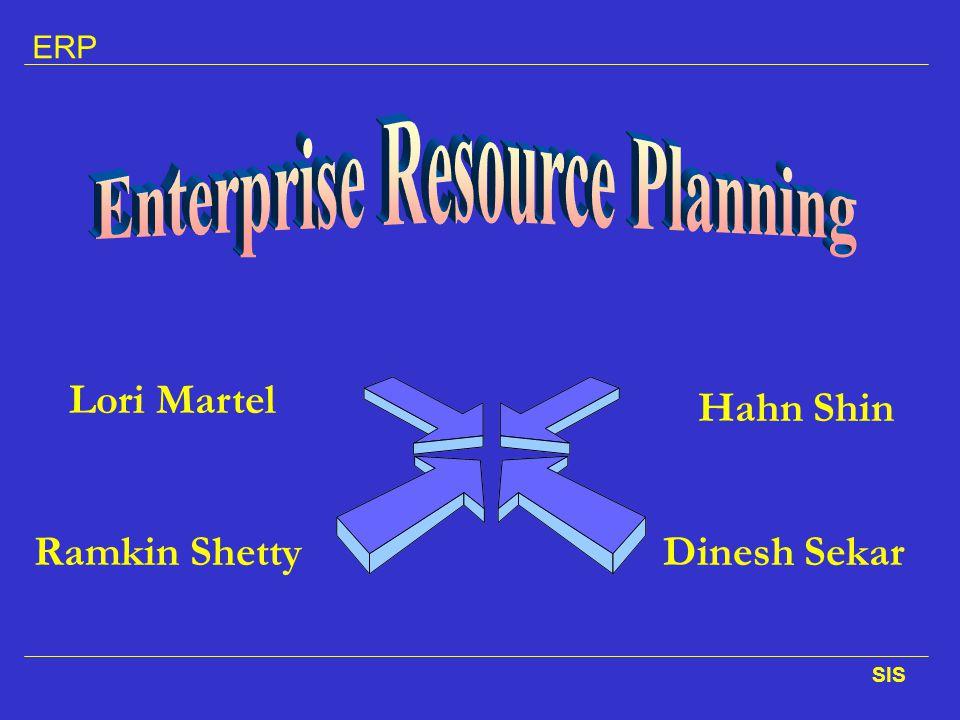 ERP SIS Lori Martel Ramkin Shetty Hahn Shin Dinesh Sekar