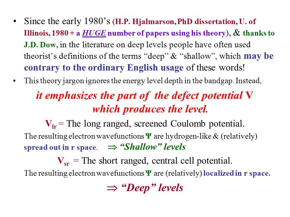 Since the early 1980's (H.P. Hjalmarson, PhD dissertation, U.