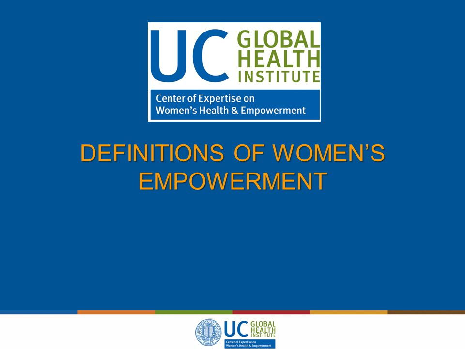 DEFINITIONS OF WOMEN'S EMPOWERMENT