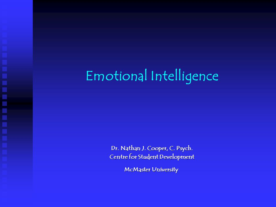 Emotional Intelligence History of the phrase, Ei History of the phrase, Ei Overview of current theory Overview of current theory Overview of current assessment instruments Overview of current assessment instruments Developing Emotional Intelligence Developing Emotional Intelligence (Theory and practice)