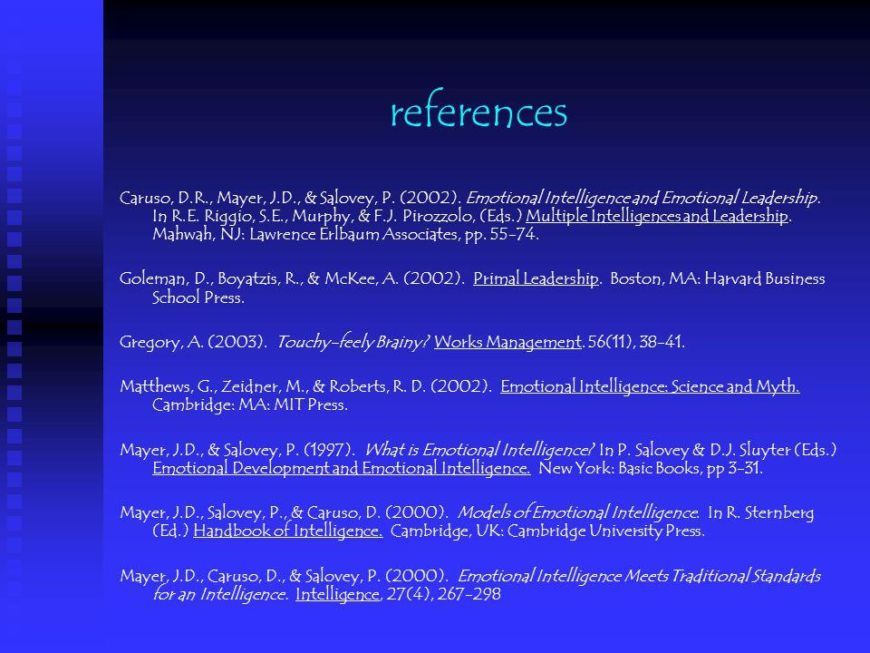 references Caruso, D.R., Mayer, J.D., & Salovey, P.