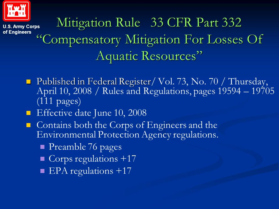 "U.S. Army Corps of Engineers Mitigation Rule 33 CFR Part 332 ""Compensatory Mitigation For Losses Of Aquatic Resources"" Published in Federal Register P"
