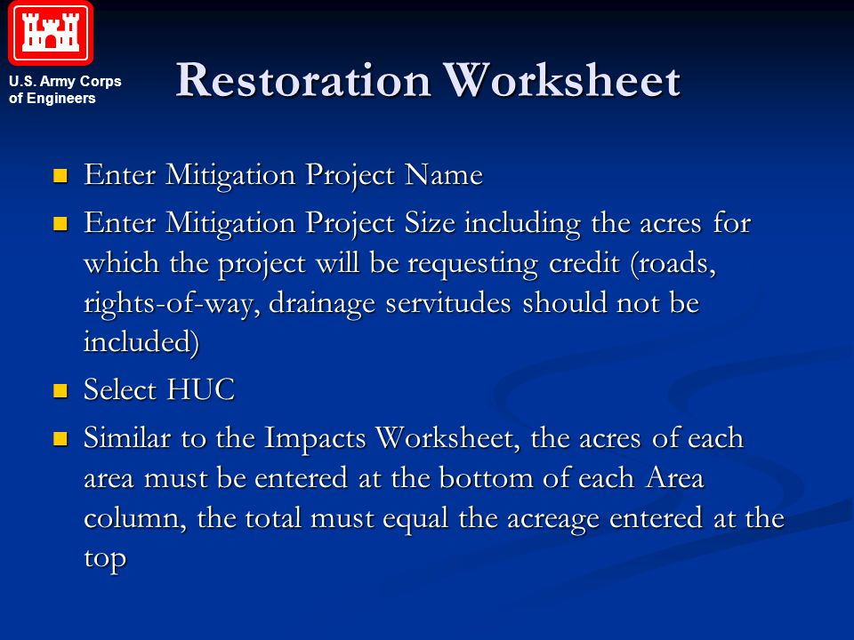 U.S. Army Corps of Engineers Restoration Worksheet Enter Mitigation Project Name Enter Mitigation Project Name Enter Mitigation Project Size including