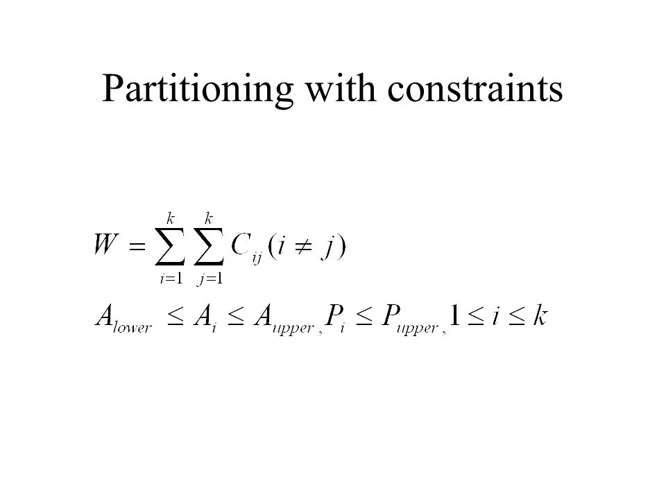 Partitioning with constraints