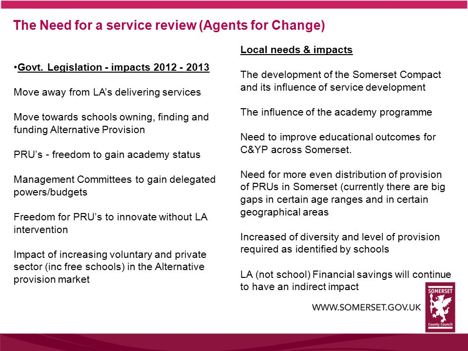 The Need for a service review (Agents for Change) Govt.