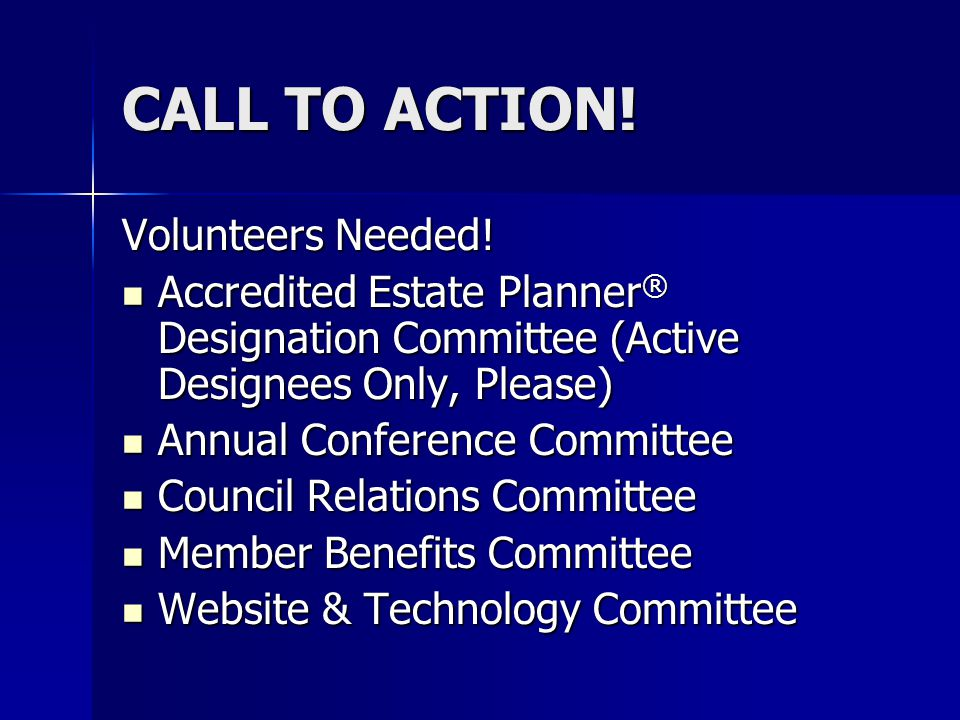 CALL TO ACTION. Volunteers Needed.