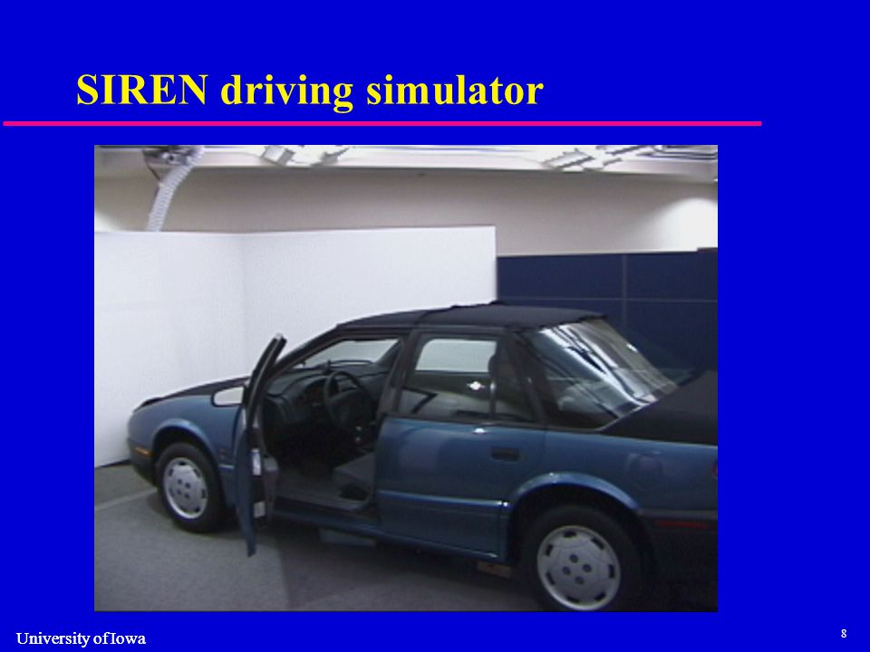 8 University of Iowa SIREN driving simulator
