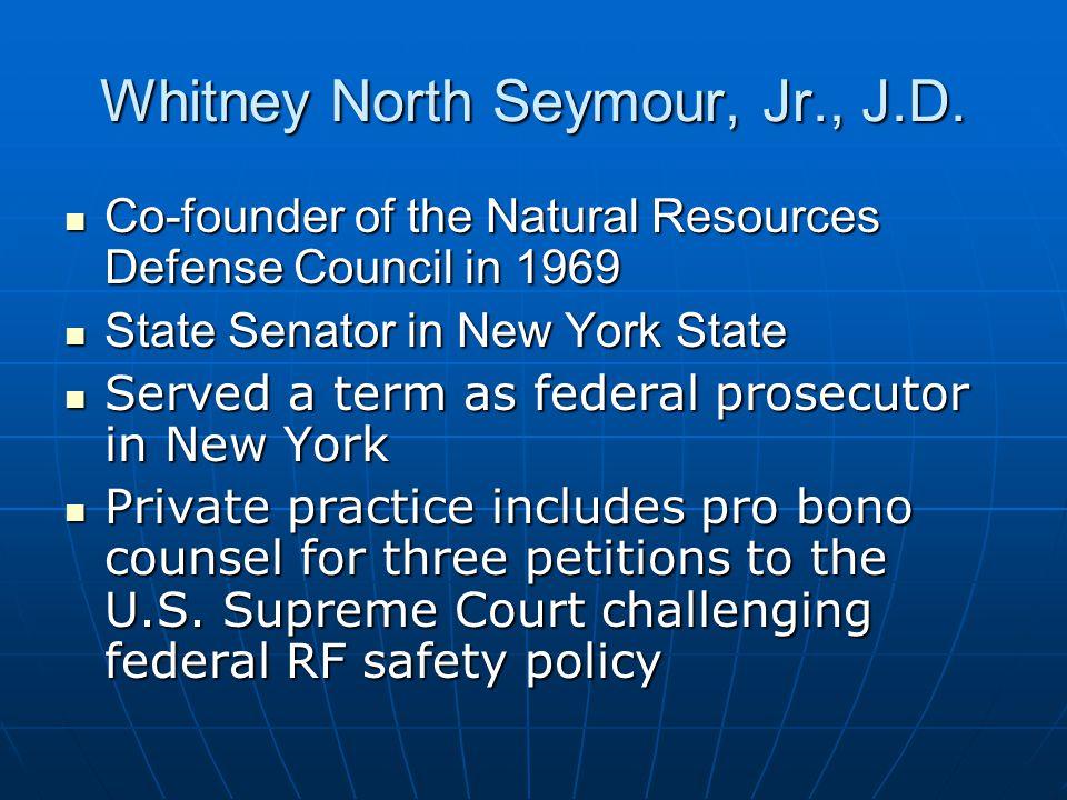 Whitney North Seymour, Jr., J.D.