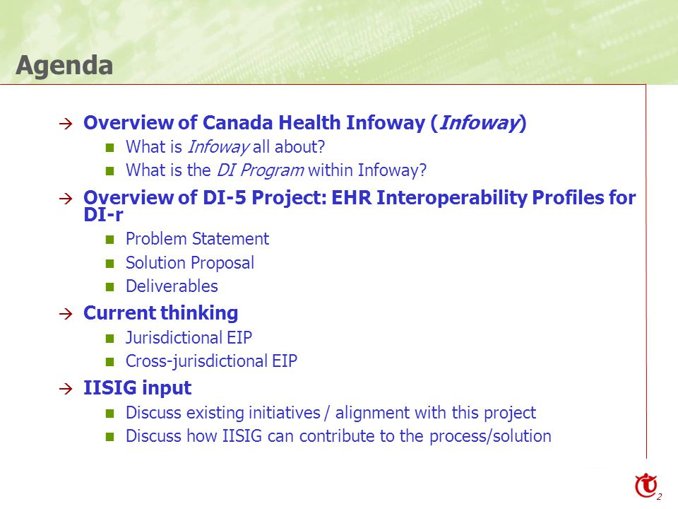 2 Agenda  Overview of Canada Health Infoway (Infoway) What is Infoway all about.