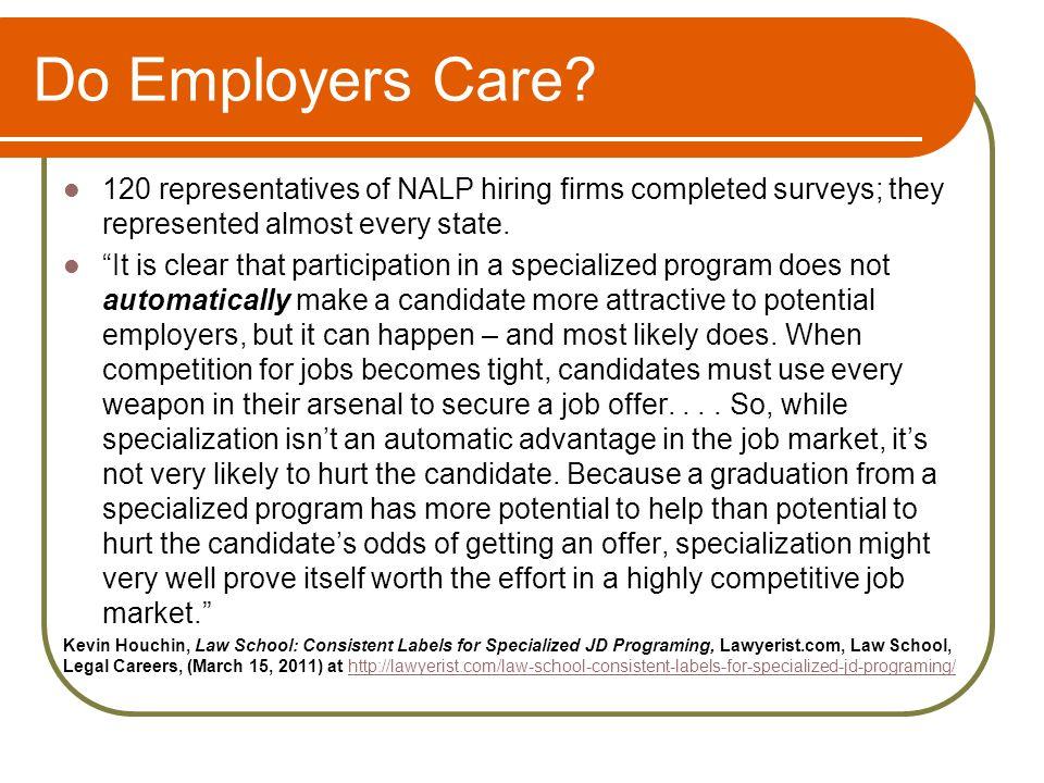 Do Employers Care.