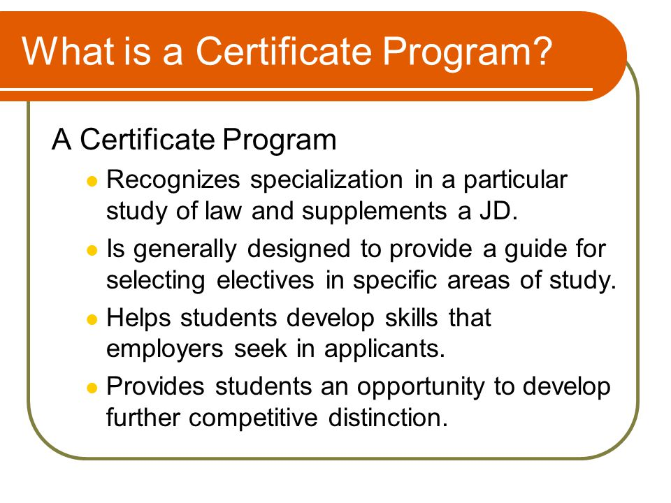 What is a Certificate Program.