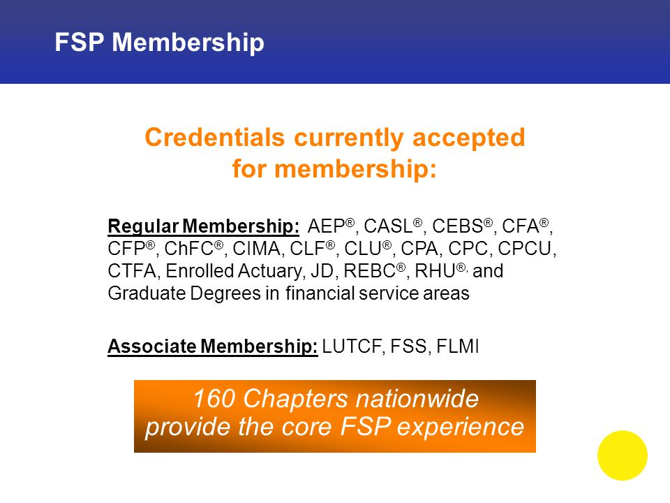 Benefits of FSP Membership Ethics Chapter Ethics Course Course helps members comply with ethics requirements Turn-key presentation available only via FSP Chapters Eligible for state insurance and other types of credit