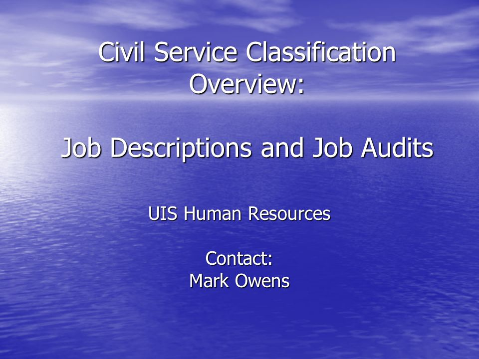 Job Audit – Example Questions –The job description indicates you are a supervisor – would you please elaborate.