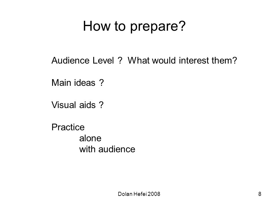 Dolan Hefei 20088 How to prepare. Audience Level .