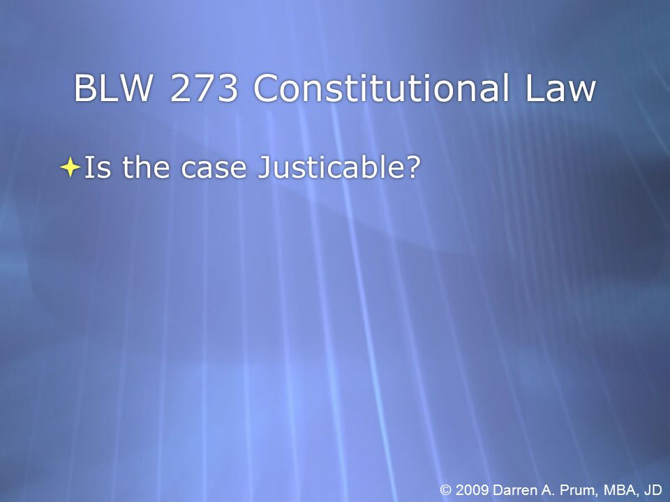 BLW 273 Constitutional Law  Constitutional Issue.