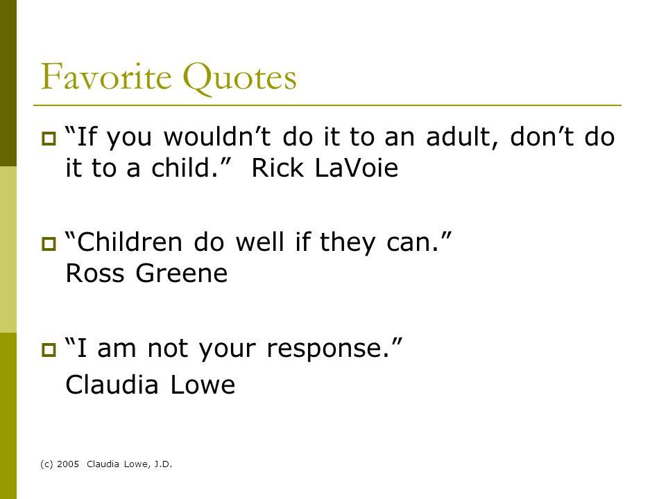(c) 2005 Claudia Lowe, J.D.