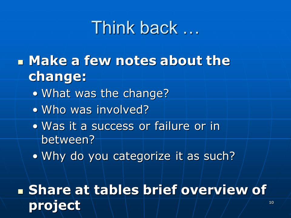 9 MAKE IT STICK! 8. Create a New Culture.